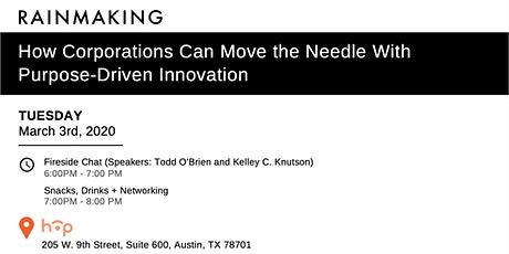 How Corporations Can Move the Needle With Purpose-Driven Innovation tickets