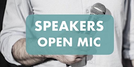 Speakers Open Mic