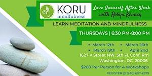 Koru Mindfulness Workshop (Love Yourself Afterwork)