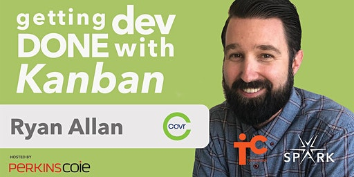 SPARK: Getting Dev Done with Kanban