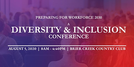 Inclusion Conference:  Preparing for Workforce 2030 tickets