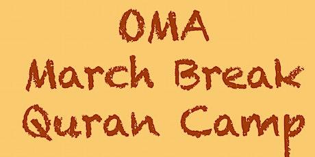 OMA March Break Quran Camp tickets