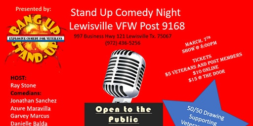 Bang Up Stand Up Comedy at Lewisville VFW Post 9168