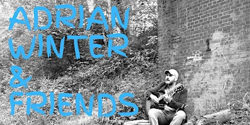 Adrian Winter & Friends