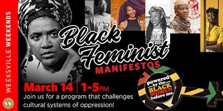 Weeksville Weekend: Black Feminist Manifestos tickets