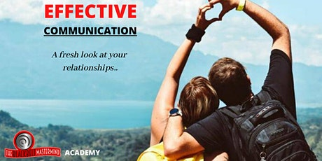 EFFECTIVE COMMUNICATION - A fresh look at your relationships .. tickets
