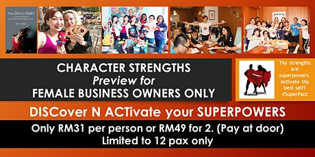 Character Strengths - Preview - For Female Business Owners Only tickets