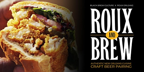 Roux and Brew -  Craft Beer and New Orleans Food Pairing tickets