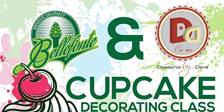 BELLEFONTE CUPCAKE DECORATING WITH CHEF DANA tickets
