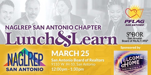 NAGLREP San Antonio Lunch & Learn March 25