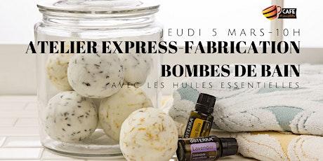 Atelier Express Spécial Relâche - Bombes de bain billets