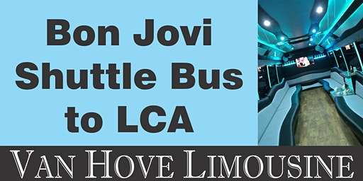 Bon Jovi Shuttle Bus to LCA from O'Halloran's / Orleans Mt. Clemens