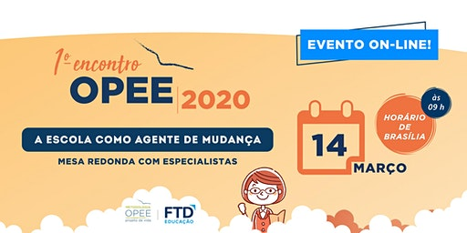 1º Encontro OPEE/ FTD 2020 (EVENTO ON-LINE)