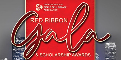 Greater Boston Sickle Cell Disease Association, Inc -Annual Red Ribbon Gala tickets