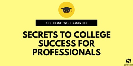 Secrets to College Success for Professionals tickets