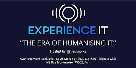 """Avant-Première - """"The Era of Humanising IT"""" par Freshworks billets"""