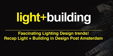 Fascinating Lighting Design Trends! tickets