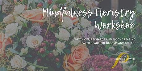 Mindfulness Floristry Workshop tickets