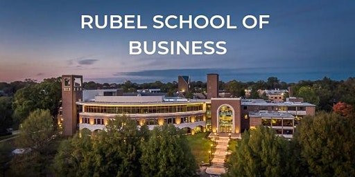 Rubel School of Business Executive Speaker Series
