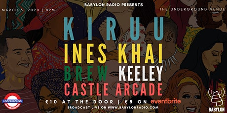Kiruu, Ines Khai, Brew, Keeley & Castle Arcade @ The Underground Venue tickets