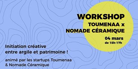 Initiation entre Argile et patrimoine -  Nomade Céramique  X Toumenaa tickets