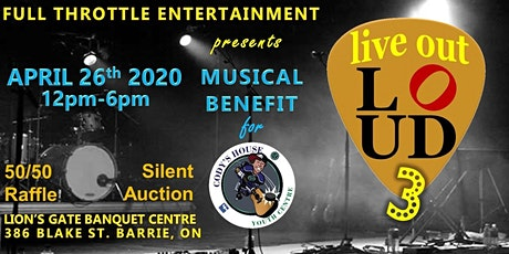 Live Out Loud 3 - Musical Benefit for Cody's House Youth Centre tickets