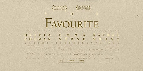 The Favourite (BBFC Rated 15) tickets