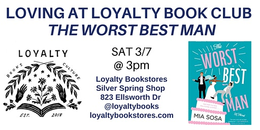 Loving at Loyalty Book Club discusses The Worst Best Man