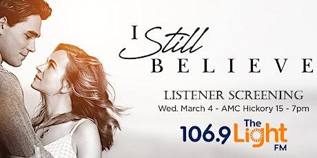 "The Light FM's ""I Still Believe"" Listener Screening tickets"