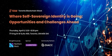Where Self-Sovereign Identity is Going: Opportunities and Challenges Ahead tickets