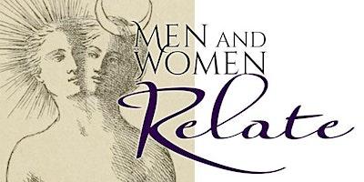 Men and Women Relate