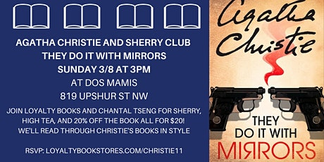 Agatha Christie + Sherry Club discuss They Do It with Mirrors tickets