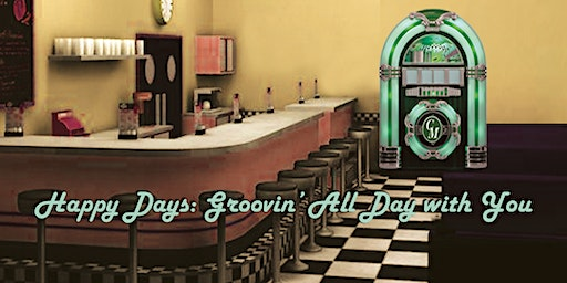 """""""Happy Days: Groovin' All Day with You!"""""""