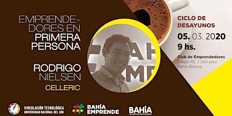 Emprendedores en Primera persona: Rodrigo Nielsen - Club de Emprendedores Bahía Blanca entradas