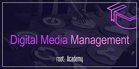 root: Academy | Digital Media Management tickets