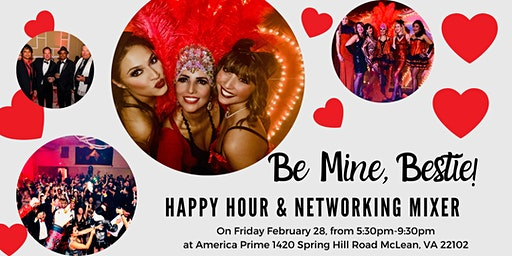Be Mine, Bestie! Happy Hour & Networking Mixer