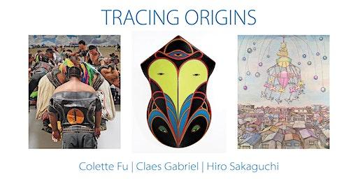 Tracing Origins Artists Talk & Opening Reception