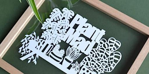 Botanical paper cutting workshop