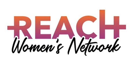 REACH Women's Network Information Session tickets