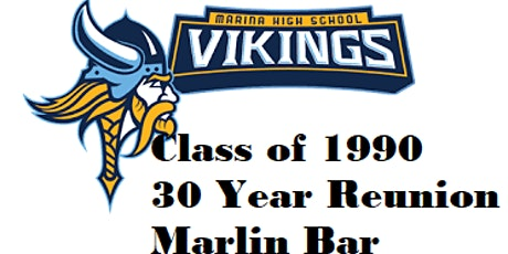 Marina High School Class of 1990 ~ 30 Year Reunion tickets