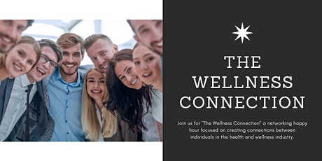 The Wellness Connection Networking Happy Hour tickets