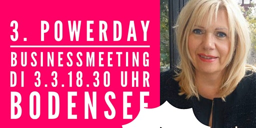 3.POWERDAY Business Meeting BODENSEE. 3.3.2020