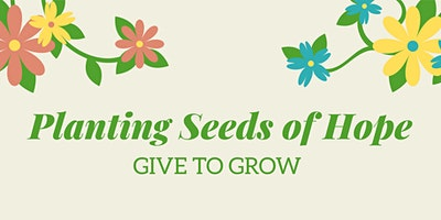 Planting Seeds of Hope - A Benefit Dinner for Brid