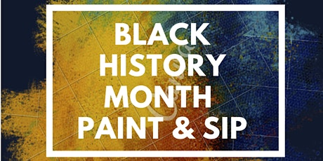 SJYDBC Celebrates Black History Month: Paint & Sip tickets