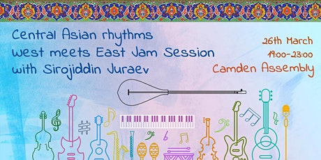 Central Asian rhythms - West meets East Jam Session with Sirojiddin Juraev tickets