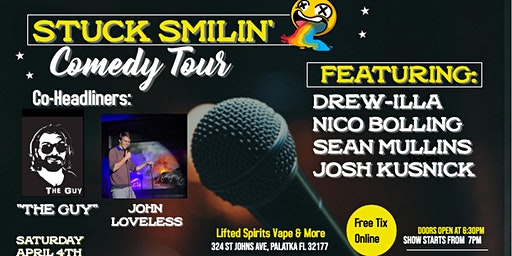 """Comedy Night with """"Stuck Smilin' Tour"""" at Lifted Spirits Vape and More"""