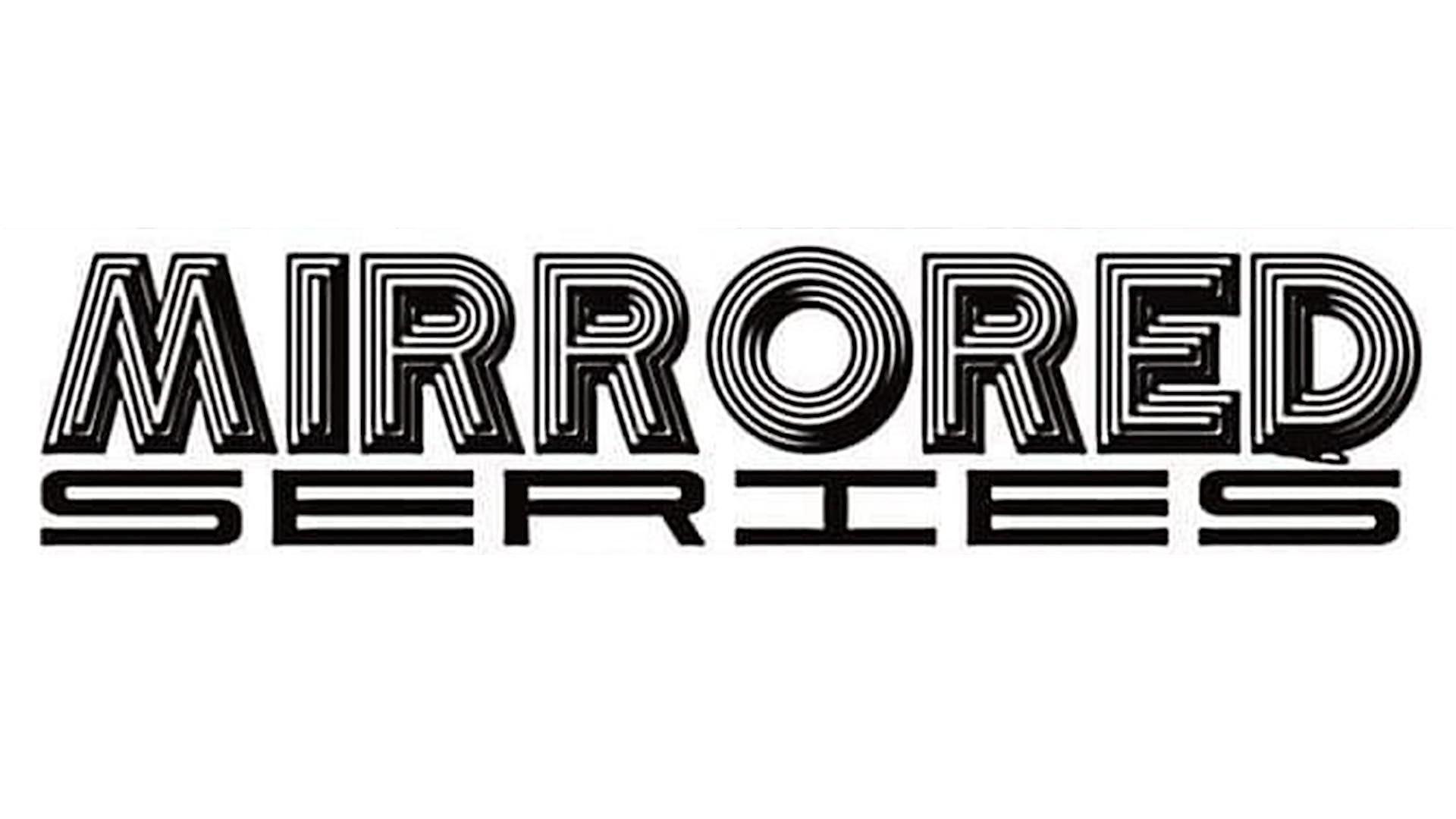 **CANCELLED** Mirrored Series ft. Matthew Riggen / Will Barnard / River Adomeit / Tommy Carroll