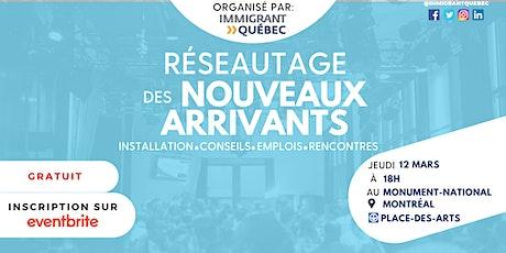 """Réseautage de bienvenue """"nouveaux arrivants à Montréal"""" - Jeudi 12 Mars billets"""