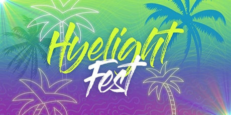 Hyelight Fest 2021: Palm Springs tickets