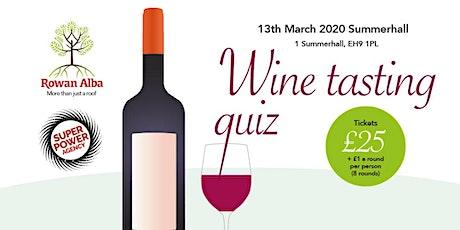Rowan Alba & Super Power Agency present a Wine Tasting Quiz tickets